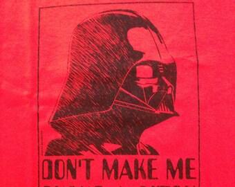 Tshirt - Darth Vader Choke-a-b&%ch Unisex