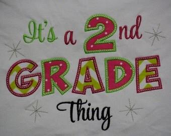 It's a 2nd Grade Thing Teacher or Student shirt