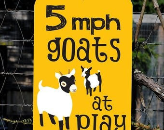 "5MPH Goats at Play - Aluminum sign 12 X 18"""