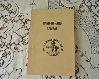 Vintage Army Manual Hand to Hand Combat Field Manual Survival Manual US Army Manual 1954