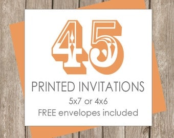 45 Printed Invitations (includes white envelopes)