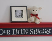 "Baby Boy Sports Nursery - Sports Wall Decor Nursery Room Decor - OUR LITTLE SLUGGER - Navy Blue Sign on 30"" Red Shelf"