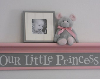 "Pink Gray Decor, Baby Girl Nursery Shelves - OUR LITTLE PRINCESS - Sign Painted in Grey on 30"" Light Pink Shelf"