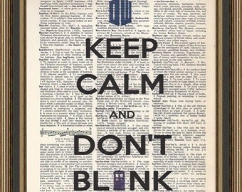 Doctor Who Keep Calm and Don't Blink quote printed on a vintage dictionary page. Dr Who Print, Dorm Decor, Wall Art, Home Decor.