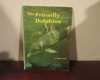 The Friendly Dolphin By Patricia Lauber Paperback Scholastic Edition 1967  Nature Book