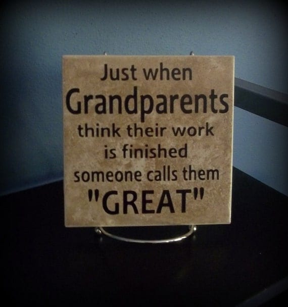 Just Finished Work Quotes: Great-Grandparents Decorative Tile
