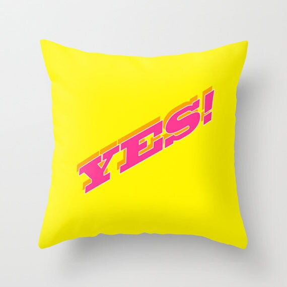 Bright Yellow Decorative Pillows : Items similar to Throw Pillow Cover - YES! - Bright Yellow Hot Pink - 16x16, 18x18, 20x20 ...