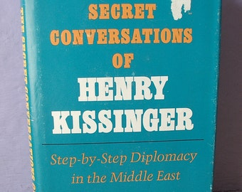 Vintage The Secret Conversations of Henry Kissinger by Matti Golan, 1976, Israel, The Middle East, Jewish book, politics book,
