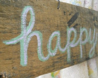 HAPPY PLACE wooden sign, hand painted on rustic reclaimed barrel slat, sage green and lavender lettering, wire hanger, ready to hang