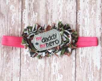 My Daddy My Hero Headband | Army Brat, Military Kid Camo Rosette Headband | Newborn-Adult Other Colors Available