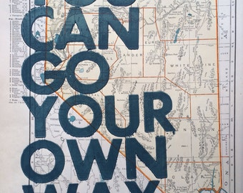 Nevada / You Can Go Your Own Way/ Letterpress Print on Antique Atlas Page