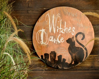Witches Dance Sign  Halloween Decor Black Cat Moon Halloween Decoration Large Sign