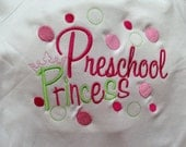 Preschool Princess Custom boutique appliqued/embroidered/monogrammed, boys, girls, t shirt, one piece w/snaps, back to school