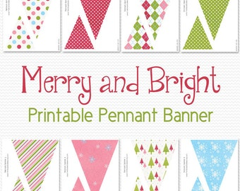 Holiday Pennant Banner, Bunting, Party Decor, Christmas Decoration, Party Supplies -- Printable, Instant Download