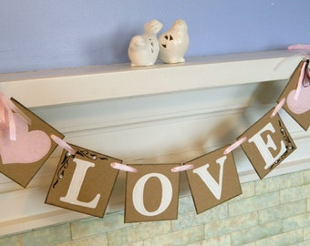 Wedding decorations - bridal shower decorations - LOVE banner - couples shower decor - Shabby Chic Bridal Shower Decor - your color choice