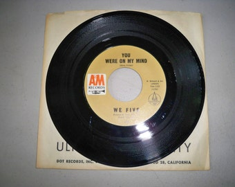 """Vintage Rare 1960's 45 rpm Record """"You Were On My Mind"""" by the We Five"""