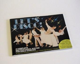 Vintage 1978 Let's Disco Instructional Book - paperback