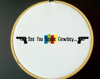 See You Space Cowboy... - Cowboy Bebop Cross Stitch Pattern