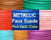 3mm METALLIC Flat Micro Fiber Faux Suede Leather Ribbon Cord - 3x1.5mm Faux Suede Jewelry Cord By the Yard - COLOR / LENGTH - Instant Ship