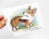 Corgi Card, Funny Greeting Card, Blank Card, Dog Card, Happy Birthday, Custom Card, Personalized Card, Pet Notecard