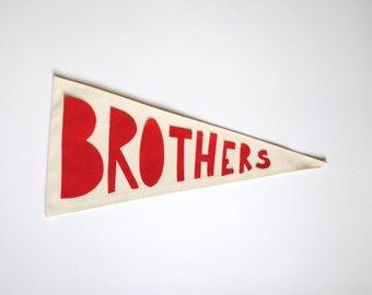 Pennant Flag - Brothers - Canvas Felt Embroidered Wall Decor  - Nursery Decor - Modern Children's decor