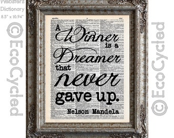 Nelson Mandela Winner Dreamer Quote Never Give Up on Vintage Upcycled Recycled Dictionary Art Print Book Art Print bookworm gift