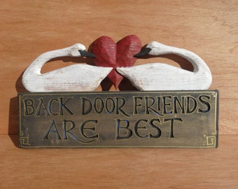 Back Door Friends sign..dark blue