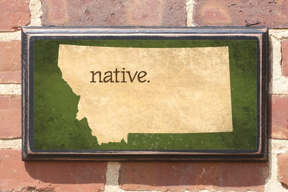 Montana Mt Native Wall Art Sign Plaque Gift Present