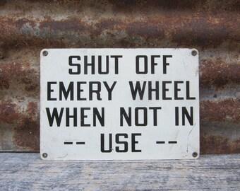 Industrial Sign Metal Sign Shut Off Wheel Black & White Metal Sign Vintage Sign Application Mine Steel Mill or Factory VTG Old Sign Urban