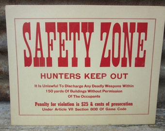 Vintage Cardboard Sign Safety Zone Hunters Keep Out Game Commision 1950s Era Red Sign Hunting Hunter Vintage Cardboard Card Stock Sign 1960s
