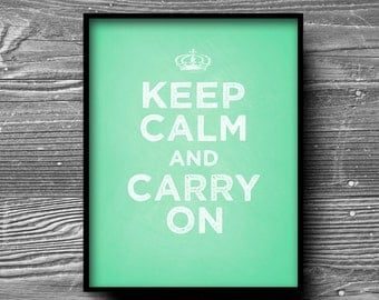 art print keep calm and carry on mint jadite green typography quote 8x10 prints poster england UK british