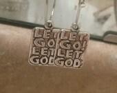 Let Go Let God 1.5 Hoop Earrings