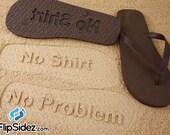 Custom Sand Imprint Flip Flops *Check size chart before ordering*