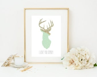 I Love You Deerly 5x7 Print - Instant Download