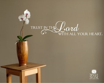 Wall Decals Trust in the Lord - Vinyl Text Wall Words Stickers Art