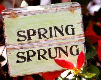 Spring Sign - Spring Decor - Rustic Spring Sign