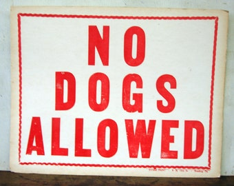 Posted No Dog Allowed Sign Great for Cabin Cottage Camp Lodge or Lake House