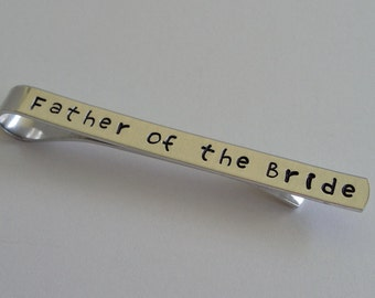 """Hand Stamped """"Father of the Bride"""" Tie Clip / Hand Stamped """"Father of the Bride"""" Tie Bar / Father Wedding Gift / Wedding Keepsake"""
