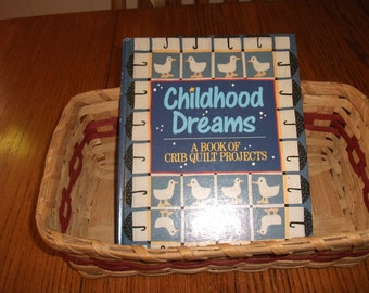 """Quilts for Children Book called """" Childhood Dreams"""" with illustration, instructions and ideas."""
