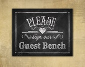 Please Sign Our GUEST BENCH - PRINTED chalkboard wedding signage - Rustic Heart Design