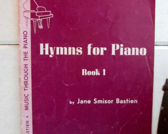 Hymns for Piano Book 1 by Jane Smisor Bastien, Vintage sheet music, beginner piano music