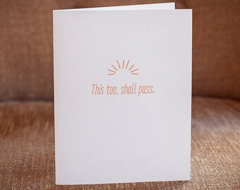 This Too Shall Pass Letterpress Card