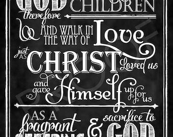 Scripture Art - Ephesians 5:1-2 Chalkboard Style