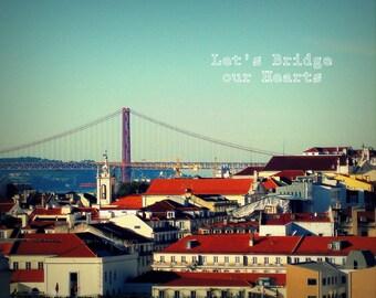 Lisbon, Portugal. Rooftops. 25th of April Bridge. Typography. Break-up Make-up. Love. Broken Heart. Valentines Day Gift. For Him For Her