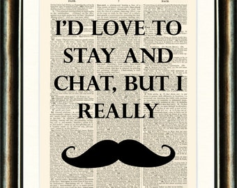 MOUSTACHE Quote Print on a vintage book page from a late 1800s ...