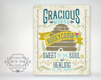 11x14 art print - Gracious Words Are a Honeycomb - Bee, Banner, Hive, Aged Typography Poster Print - Scripture / Bible Verse Proverbs 16:24
