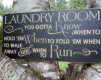Wood Sign, Laundry Room, You Gotta Know When To Hold 'Em , Laundry, Handmade, Subway, Word Art