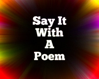 Customized Poem - Custom Poem - Personalized Poetry