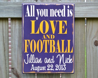 All you need is LOVE and FOOTBALL, Personalized Wedding Gift, Engagement Gift, Anniversary Gift, Important Date Custom Wood Sign