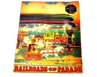 "Vintage Worlds Fair 1940 Ephemera, ""Railroads on Parade"" Book of the Pageant, NEW LISTING"